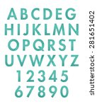 alphabet  letters and numbers... | Shutterstock . vector #281651402