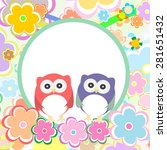 background with owl  flowers... | Shutterstock .eps vector #281651432