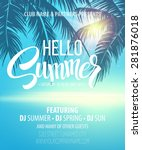 hello summer beach party flyer. ... | Shutterstock .eps vector #281876018