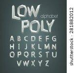 low poly alphabet font. vector... | Shutterstock .eps vector #281882012