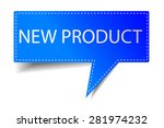 bubble talk   new product  | Shutterstock .eps vector #281974232
