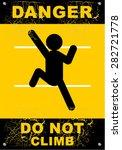 do not climb  danger | Shutterstock .eps vector #282721778