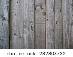 texture of the old board | Shutterstock . vector #282803732