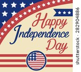 happy independence day... | Shutterstock .eps vector #282904886