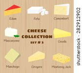 Cheese Collection On Wooden...