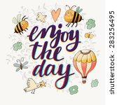 lovely enjoy the day concept... | Shutterstock .eps vector #283256495