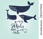 whales are cute. sweet whales... | Shutterstock .eps vector #283257056