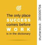 inspirational work and success... | Shutterstock .eps vector #283300706