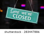 Closed Sign.  Sorry We Are...