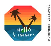hello summer geometric vector... | Shutterstock .eps vector #283519982