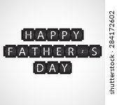 happy father's day.creative... | Shutterstock .eps vector #284172602