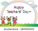 happy teacher's day | Shutterstock .eps vector #284503442