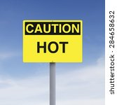 a caution sign indicating hot  | Shutterstock . vector #284658632