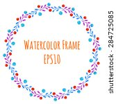 hand drawn watercolor frame....   Shutterstock .eps vector #284725085