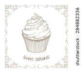 sketched cupcake  vintage... | Shutterstock .eps vector #284882336