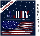 independence day card with usa... | Shutterstock .eps vector #285138992