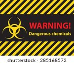Warning Dangerous Chemicals...
