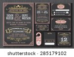Vintage wedding invitation chalkboard design sets include Invitation card, Save the date, RSVP card, Thank you card, Table number, Gift tags, Place cards, Respond card, Save the date door hanger | Shutterstock vector #285179102