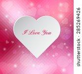 white heart on pink love...   Shutterstock .eps vector #285269426