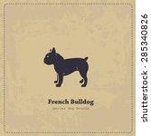 french bulldog silhouette... | Shutterstock .eps vector #285340826