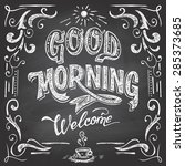 good morning and welcome.... | Shutterstock .eps vector #285373685