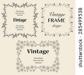vintage frames. vector...   Shutterstock .eps vector #285499538