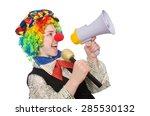 female clown holding megaphone... | Shutterstock . vector #285530132