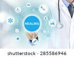doctor hand touching healing... | Shutterstock . vector #285586946