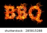Bbq Word Written Text In Flame...