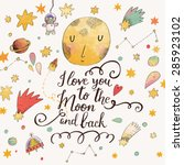i love you to the moon and back.... | Shutterstock .eps vector #285923102