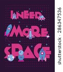 i need more space.typographic... | Shutterstock .eps vector #286347536