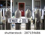 Beware Of Dog Sign For Securit...