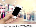 woman hand hold smart phone ... | Shutterstock . vector #287248766