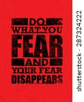 do what you fear and your fear... | Shutterstock .eps vector #287324222