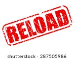 reload red stamp text on white | Shutterstock .eps vector #287505986
