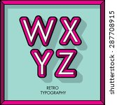 retro font typeface vector w x...   Shutterstock .eps vector #287708915