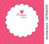 princess crown  background... | Shutterstock .eps vector #287830292
