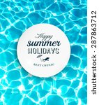 summer holidays background with ... | Shutterstock .eps vector #287863712