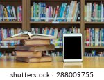 old book on the desk in library ... | Shutterstock . vector #288009755