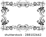 black and white floral frame... | Shutterstock . vector #288102662