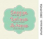 conceptual handwritten phrase... | Shutterstock .eps vector #288149456