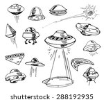 set of ufos. drawing sketch.... | Shutterstock .eps vector #288192935