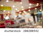 blurred image of shopping mall... | Shutterstock . vector #288288542