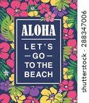 summer  tropical print slogan....   Shutterstock .eps vector #288347006