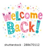 welcome back decorative... | Shutterstock .eps vector #288670112