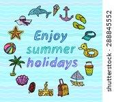 enjoy summer holidays. beach... | Shutterstock .eps vector #288845552