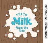 milk splash illustration. blot... | Shutterstock .eps vector #288907082