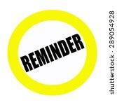reminder black stamp text on... | Shutterstock . vector #289054928