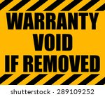 warranty void if removed yellow ... | Shutterstock .eps vector #289109252