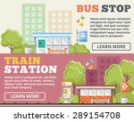 bus stop  train station flat... | Shutterstock .eps vector #289154708